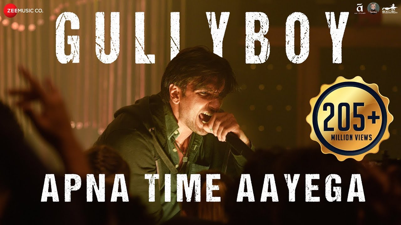 Apna Time Aayega Video Song – Gully Boy Movie