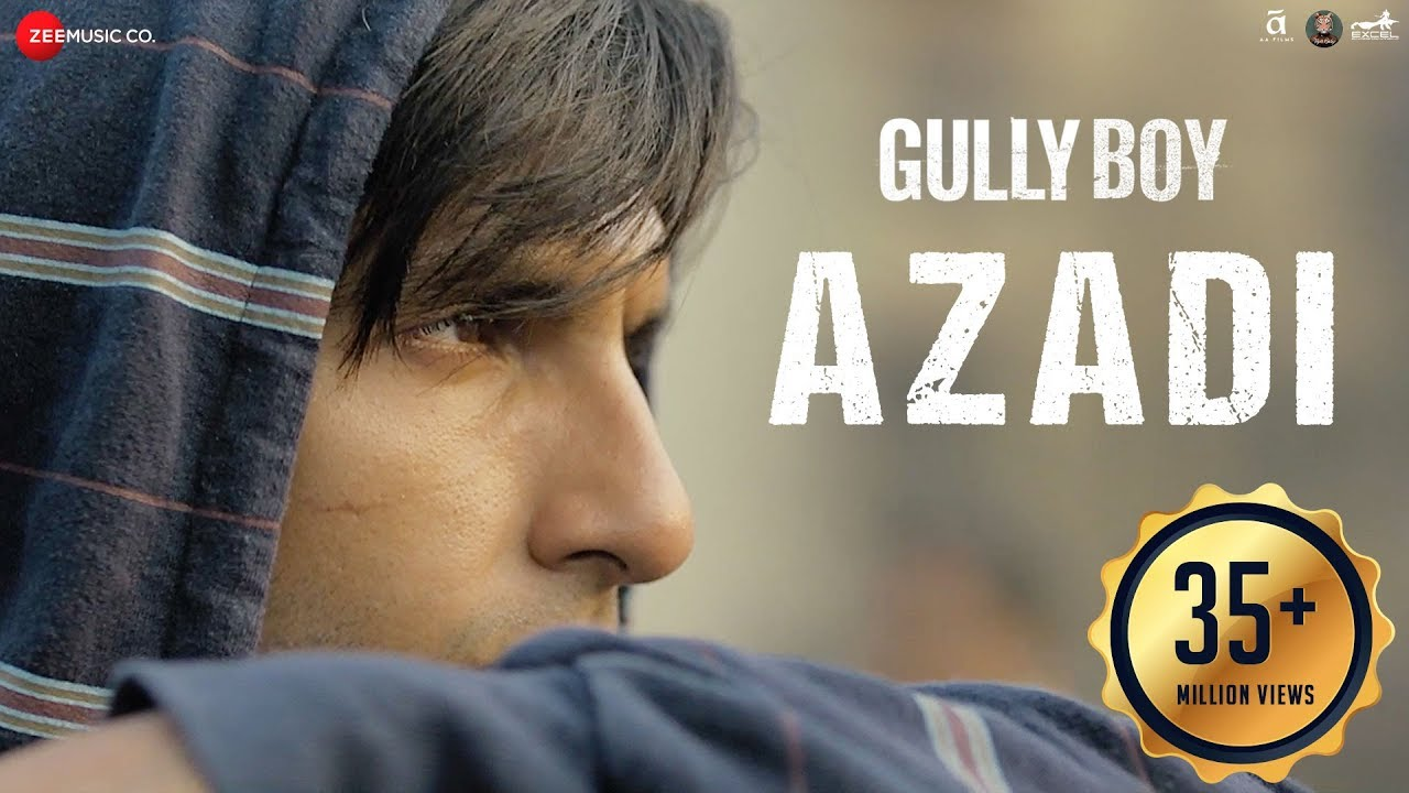 Azadi Video Song – Gully Boy Movie