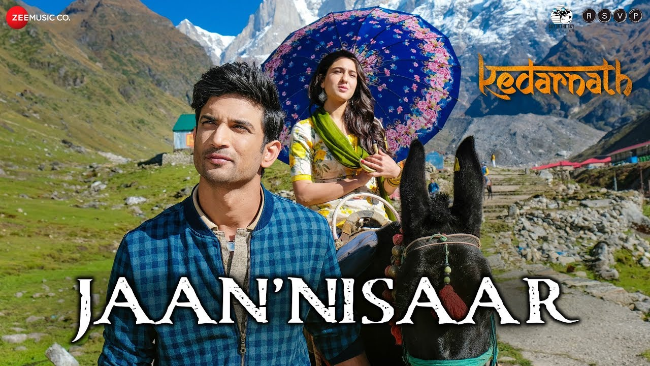 Jaan' Nisaar Video Song – Kedarnath Movie