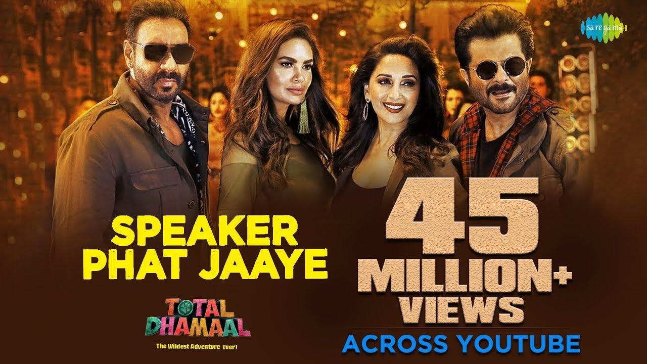 Speaker Phat Jaaye Video Song – Total Dhamaal Movie