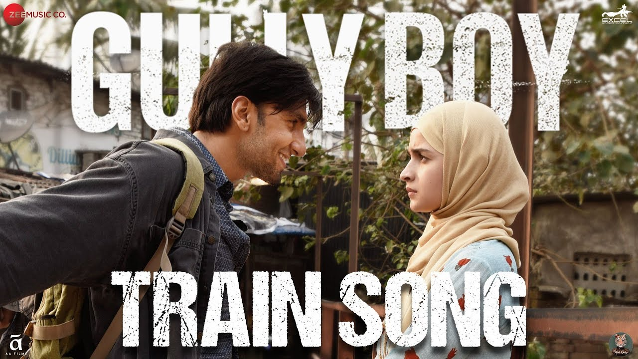 Train Song video Song – Gully Boy Movie