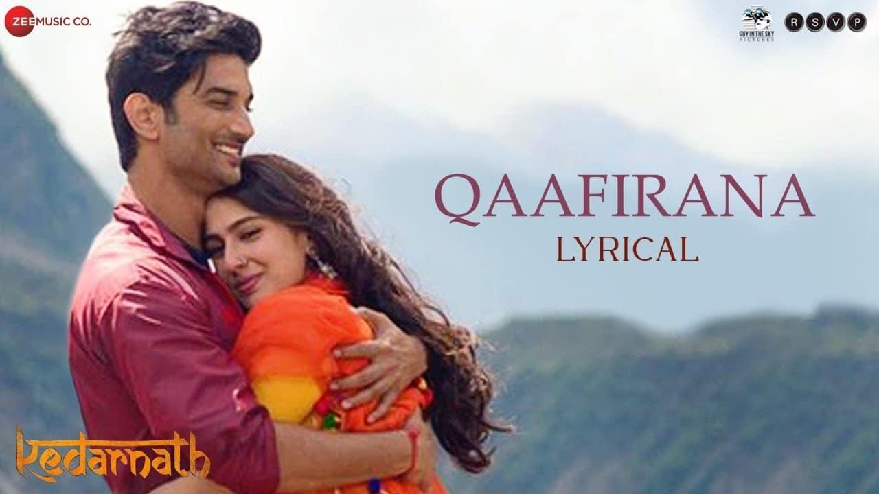 Qaafirana Full Video Song – Kedarnath Movie