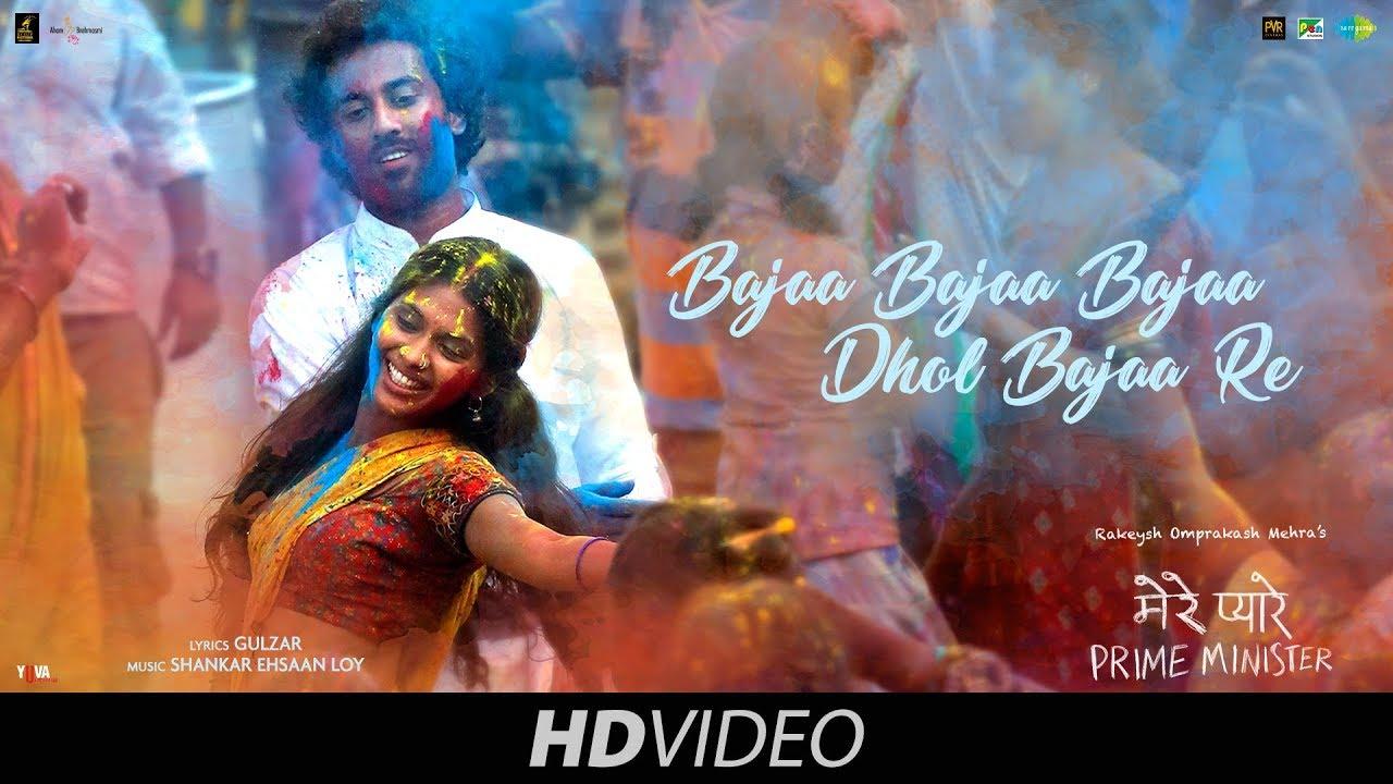 Bajaa Bajaa Dhol Bajaa Video Song – Mere Pyare Prime Minister Movie