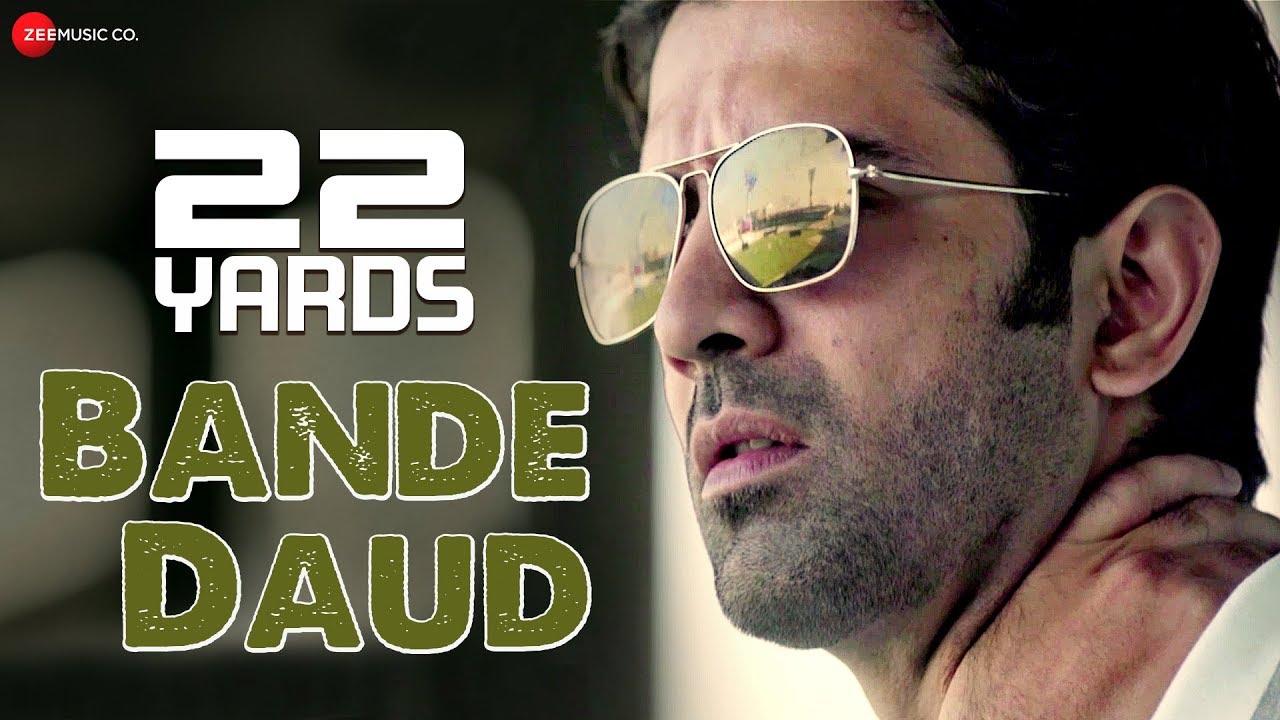 Bande Daud Video Song – 22 Yards Movie