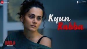 Kyun Rabba Video Song – Badla Movie