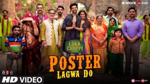 Poster Lagwa Do Video Song – Luka Chuppi Movie