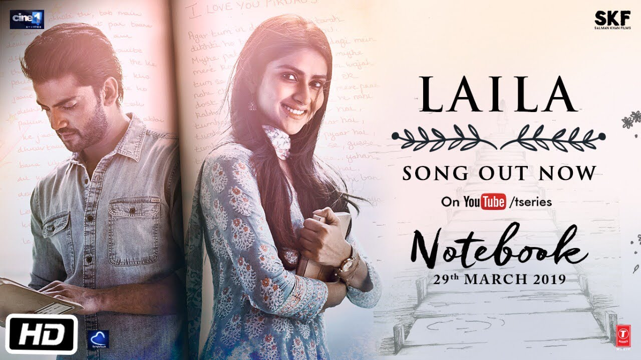 Laila Video Song – Notebook Movie, Hindi Song
