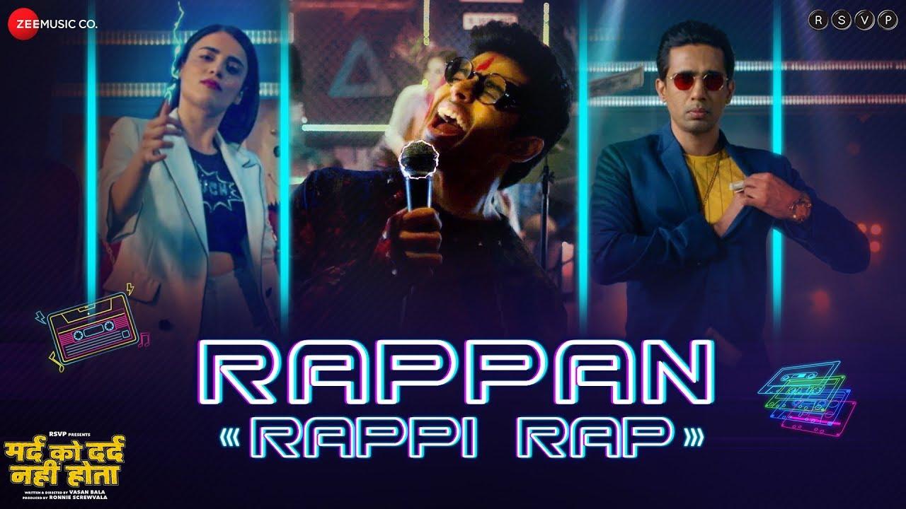 Rappan Rappi Rap Video Song – Mard Ko Dard Nahi Hota Movie