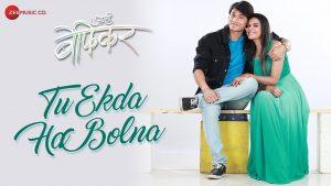 Tu Exda ha Bolna Video Song – Aamhi Befikar Movie
