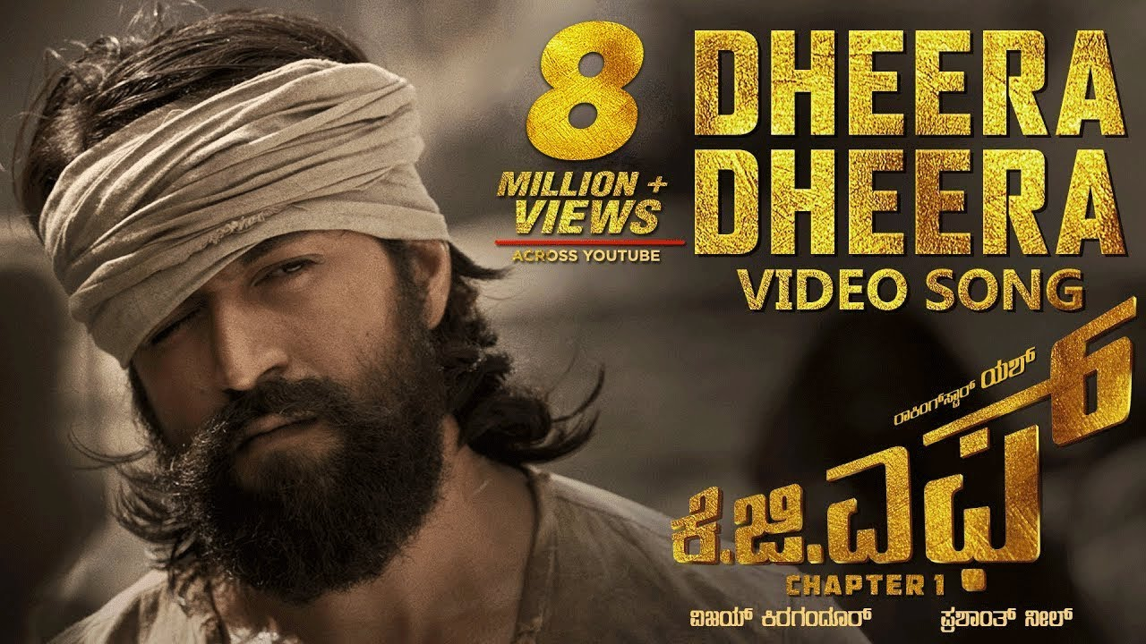 Dheera Dheera Full Video Song – KGF Movie