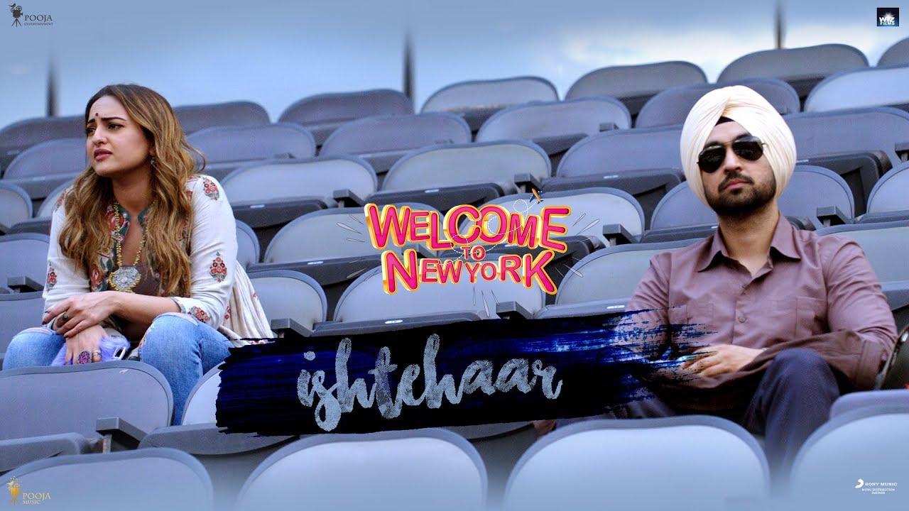 Ishtehaar Video Song-Welcome To New York