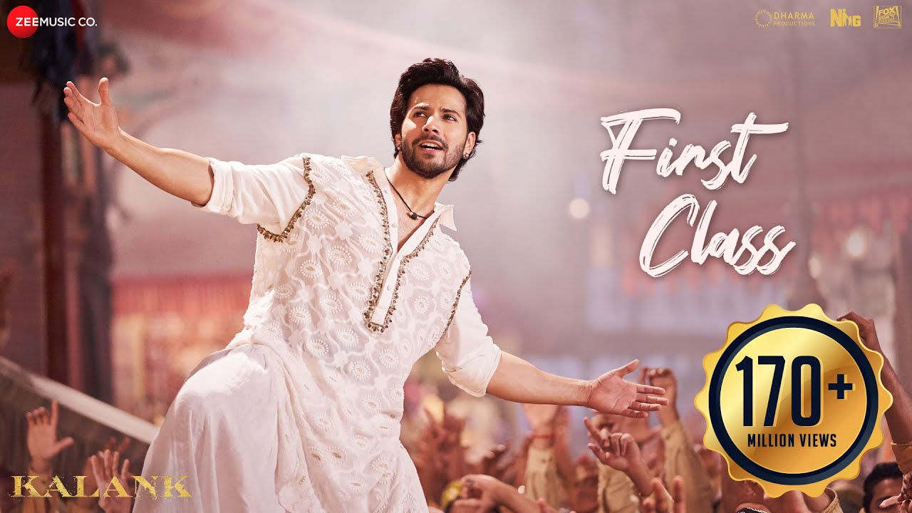 First Class Video Song-Kalank Movie