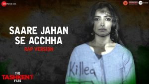 Saare Jahan Se Acchha Video Song-The Tashkent Files Movie