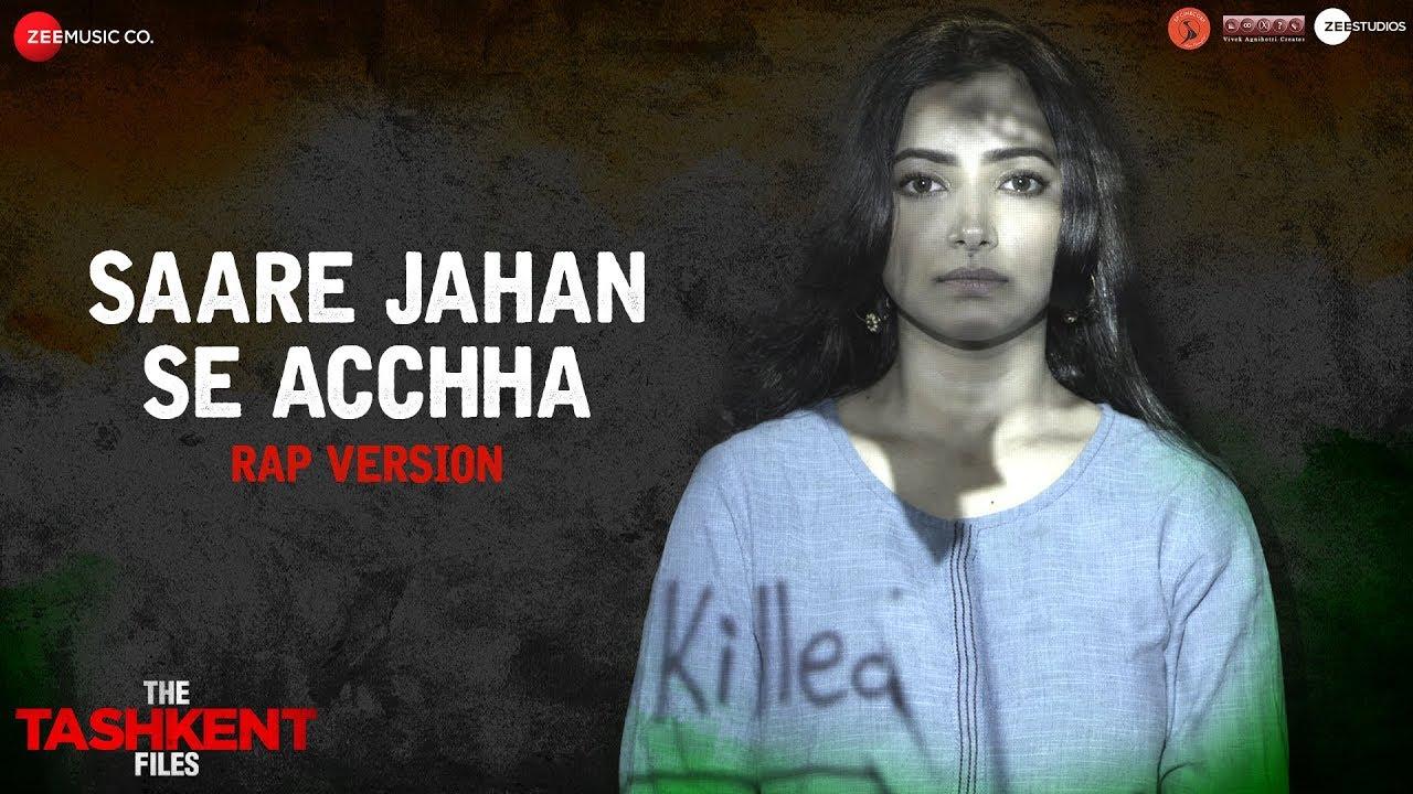 Saare Jahan Se Acchha Video Song-The Tashkent Files Movie