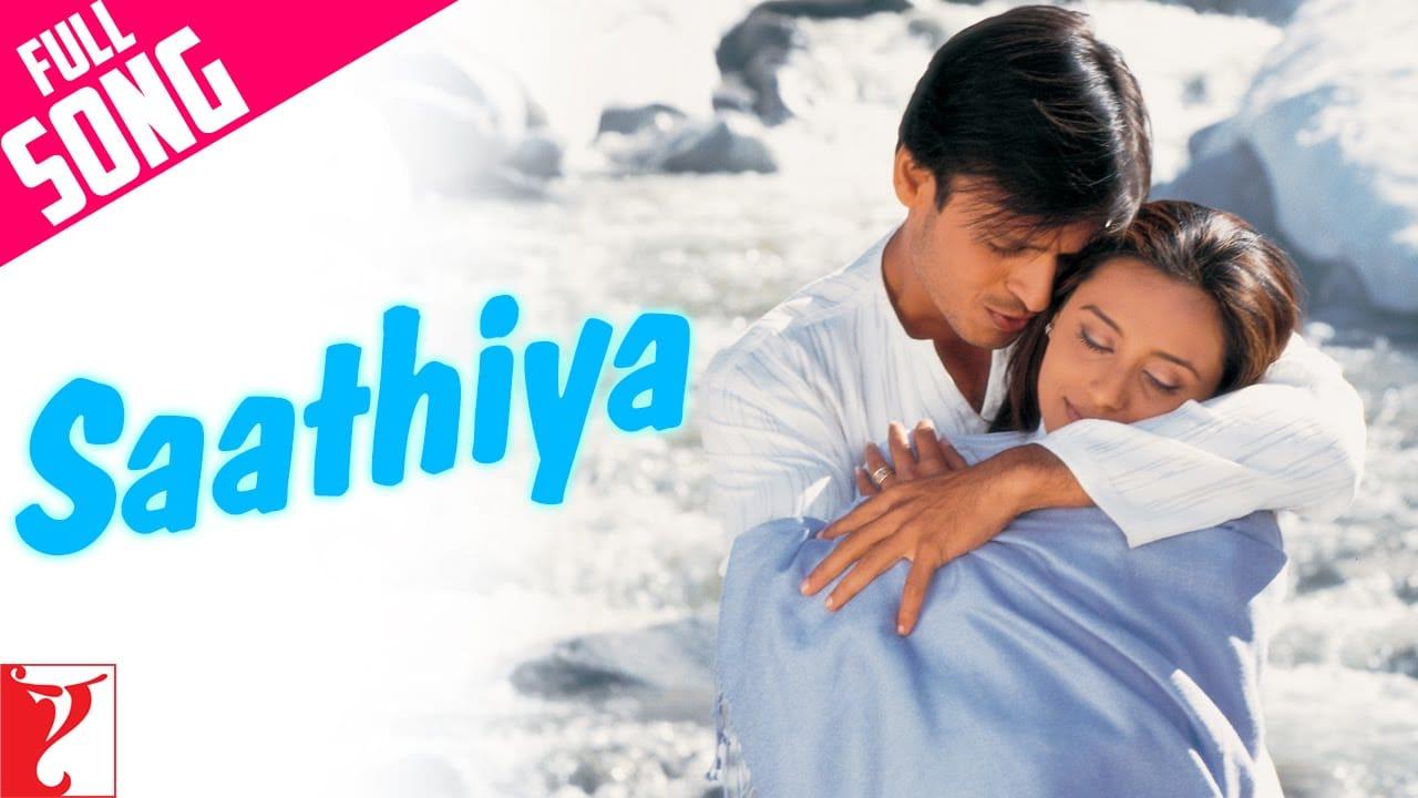 Saathiya Video Song-Saathiya