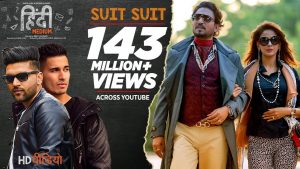 Suit Suit Video Song-Hindi Medium