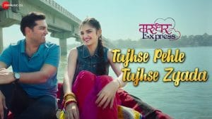 Tujhse Pehle Tujhse Zyada Video Song-Marudhar Express Movie