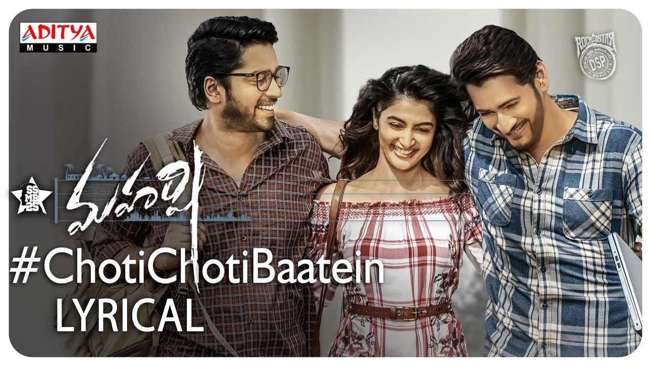 Choti Choti Baatein Lyrical Video song Lyrics – Maharshi movie