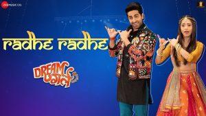 Radhe Radhe  Video Song & Lyrics – Dream Girl Movie