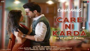 Care Ni Karda Song Lyrics – Chhalaang Movie