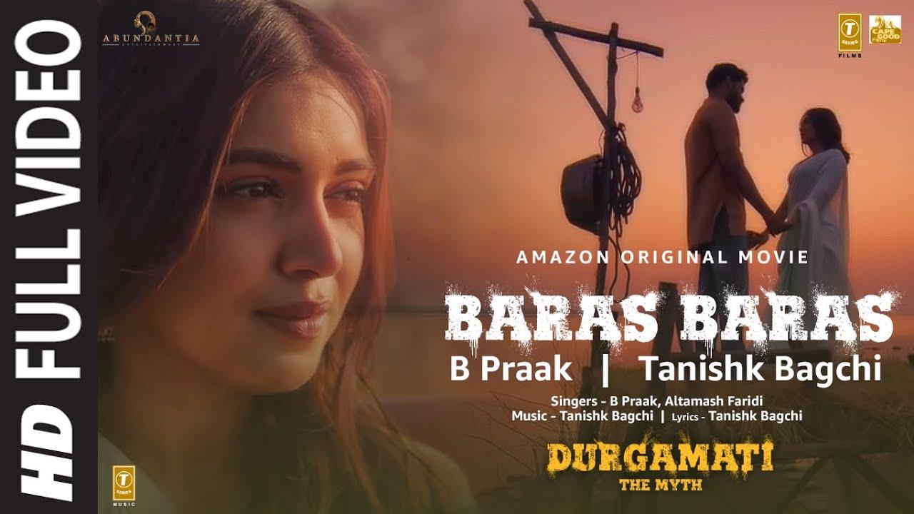 Baras Baras song Lyrics – Durgamati Movie