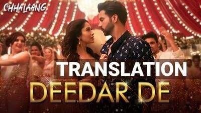 Deedar De Song Lyrics – Chhalaanga Movie