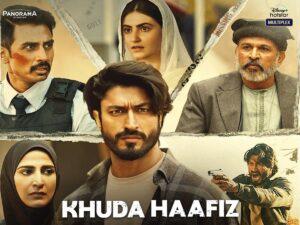Khuda Haafiz Song Lyrics – Khuda Haafiz Movie